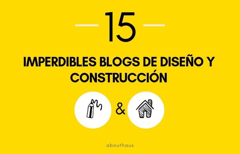 Blogs para construir tu casa