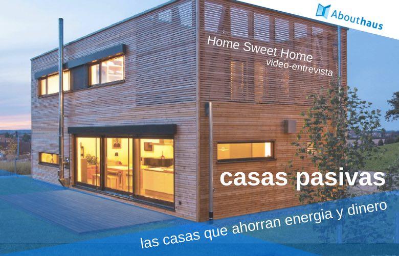 Casas pasivas que ahorran energia y dinero