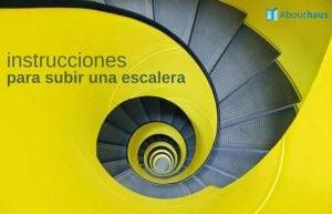 instrucciones para subir una escalera