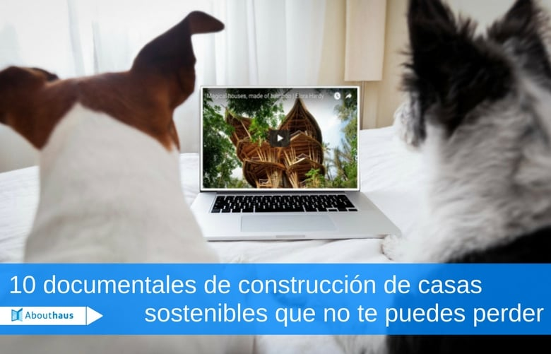 documentales de casas sostenibles