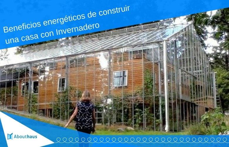 casa con invernadero